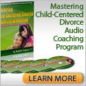 Child-Centered Divorce Audio Coaching Program