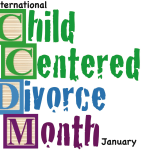 January is International Child-Centered Divorce Month