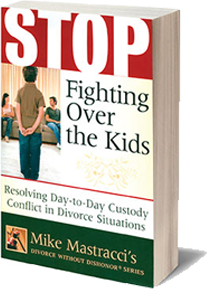 Stop Fighting Over the Kids