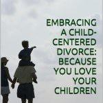 Embracing Child-Centered Divorce ebook cover